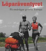 Löparäventyret – på småvägar genom Europa