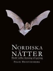 Nordiska Nätter : djurliv mellan skymning och gryning