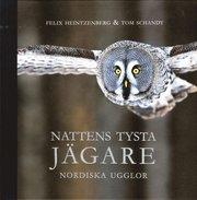 Nattens tysta jägare : nordiska ugglor