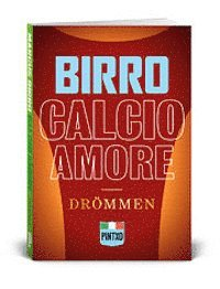 Calcio amore : dr�mmen (pocket)