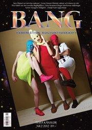 Bang 2(2012) Tema känslor
