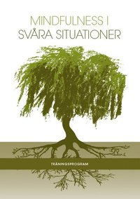 Mindfulness i sv�ra situationer (pocket)