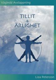 Vägledd Avslappning : TILLIT & ÄRLIGHET