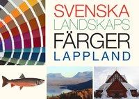 Svenska Landskapsf�rger Lappland (kartonnage)