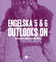 Engelska 5 & 6 – Outlooks on