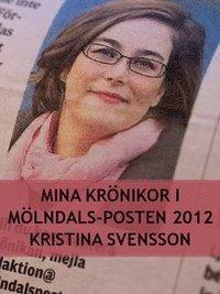 Bokomslag Mina krönikor i Mölndals-Posten (e-bok)