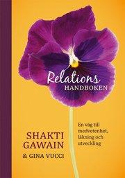 Relationshandboken : en väg till medvetenhet läkning och utveckling