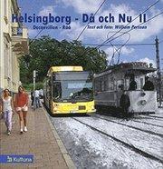 Helsingborg – Då och Nu II
