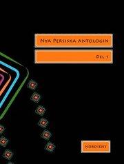 Nya persiska antologin. Del 1