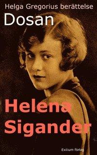 Helga Gregorius berättelse - Dosan