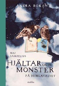 Hj�ltar och monster p� himlavalvet : andra boken (inbunden)