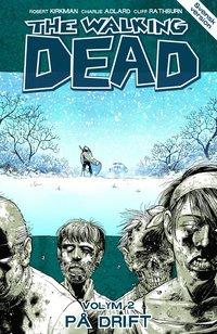 The Walking Dead volym 2. P� drift (h�ftad)