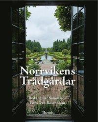 Norrvikens Tr�dg�rdar (inbunden)