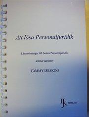 Att läsa Personaljuridik – Läsanvisningar till boken Personaljuridik