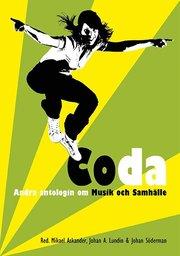 Coda : andra antologin om musik och samhälle
