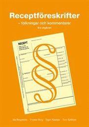 Receptföreskrifter : tolkningar och kommentarer