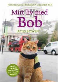 Mitt liv med Bob (inbunden)