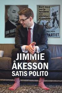 Jimmie Åkessons bok Satis Polito, bild kommer från Bokus