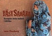 Västsahara – Europas sista koloni i Afrika