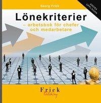 L�nekriterier - arbetsbok f�r chefer och medarbetare (inbunden)