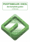 Pivottabeller i Excel : den kompletta guiden