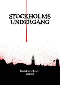 Stockholms underg�ng (h�ftad)