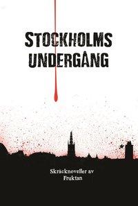 Stockholms underg�ng (pocket)