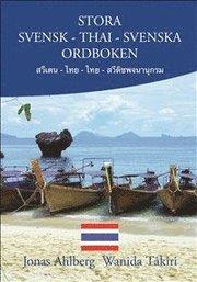 Stora Svensk-Thai-Svenska ordboken
