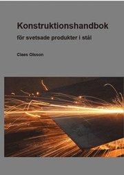 Konstruktionshandbok : för svetsade produkter i stål