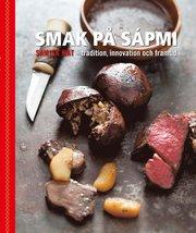 Smak på Sápmi – tradition innovation och framtid