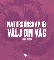 Naturkunskap 1B – Välj din väg