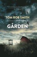 Bokomslag Gården av Tom Rob Smith