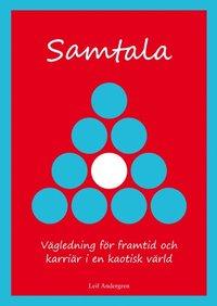 Samtala - V�gledning f�r framtid och karri�r i en kaotisk v�rld (inbunden)