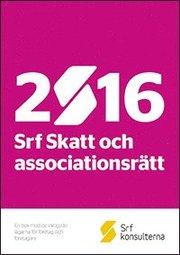 Srf Skatt och associationsrätt 2016