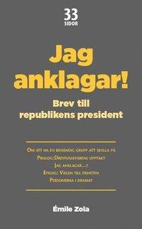 Jag anklagar...! : Brev till republikens president (pocket)
