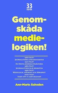 Genomsk�da medielogiken! (e-bok)