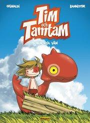 Tim och Tamtam. Min nya vän