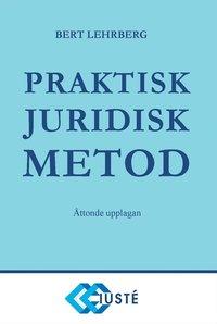 Praktisk juridisk metod (inbunden)