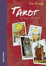 Tarot : lär dig att tolka korten