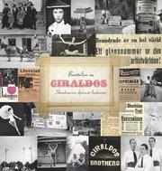Berättelsen om Giraldos : Skandinaviens djärvaste lindansare