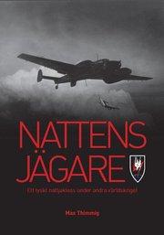 Nattens jägare: Ett tyskt nattjaktess under andra världskriget