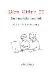 Lära äldre IT : en handledarhandbok