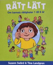 Rätt lätt – Om barnets rättigheter 1 till 6 år