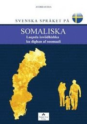 Svenska språket på somaliska / Luqada iswiidhishka ku dighan af soomaali