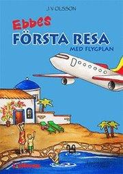 Ebbes första resa med flygplan