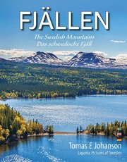 FJÄLLEN : The Swedish mountains – Das schwedische Fjäll