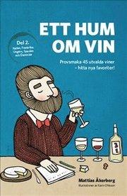 Ett hum om vin (del 2)