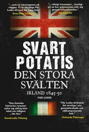 Svart Potatis : den stora svälten Irland 1845-50