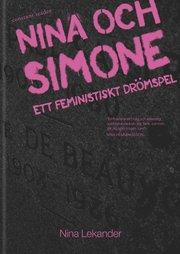 Nina och Simone : ett feministiskt drömspel