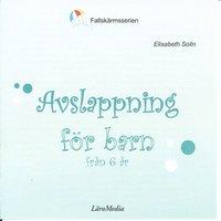 Avslappning för barn (mp3-bok)